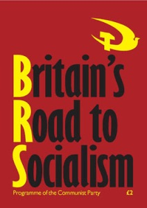Britain's Road To Socialism, a thoroughly counter-revolutionary programme